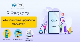 Nine Reasons Why you Should Upgrade to VPCART 9