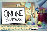 Smart Ways to Attract New Customers to Your Online Business