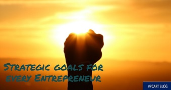 Strategic Goals For Every Entrepreneur