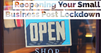 Reopening Your small business Post Lock down