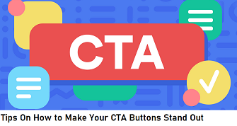 Tips On How To Make Your CTA Buttons stand out