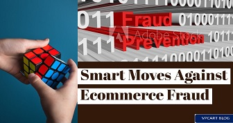 eCommerce Fraud - Time to get Smart