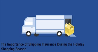 The Importance of Shipping Insurance During the Holiday Season